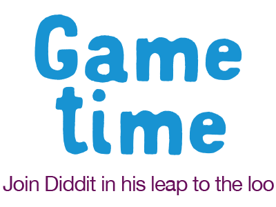 Join Diddit in his leap for the loo!